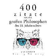 Cover-Bild zu 400 Zitate von den großen Philosophen des 18. Jahrhunderts (Audio Download) von Smith, Adam