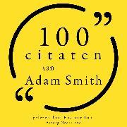 Cover-Bild zu 100 citaten van Adam Smith (Audio Download) von Smith, Adam
