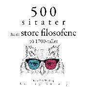 Cover-Bild zu 500 sitater fra store filosofer fra 1700-tallet (Audio Download) von Smith, Adam