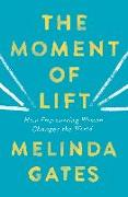 Cover-Bild zu The Moment of Lift von Gates, Melinda