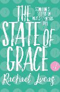 Cover-Bild zu Lucas, Rachael: The State of Grace