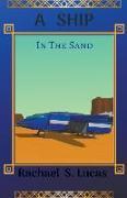 Cover-Bild zu Lucas, Rachael S.: A Ship In The Sand