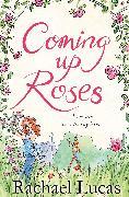 Cover-Bild zu Lucas, Rachael: Coming Up Roses