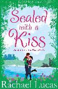 Cover-Bild zu Lucas, Rachael: Sealed with a Kiss