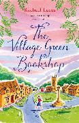 Cover-Bild zu Lucas, Rachael: The Village Green Bookshop