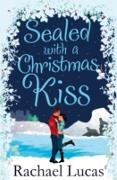 Cover-Bild zu Lucas, Rachael: Sealed with a Christmas Kiss (eBook)