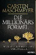 Cover-Bild zu Die Millionärsformel (eBook) von Maschmeyer, Carsten