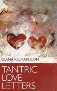 Cover-Bild zu Tantric Love Letters von Richardson, Diana