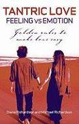 Cover-Bild zu Tantric Love - Feeling vs Emotion von Richardson, Diana