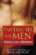 Cover-Bild zu Tantric Sex for Men von Richardson, Diana