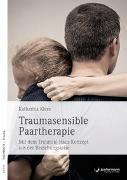 Cover-Bild zu Traumasensible Paartherapie von Klees, Katharina