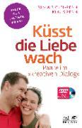 Cover-Bild zu Küsst die Liebe wach von Bickel-Renn, Silvia