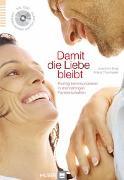 Cover-Bild zu Damit die Liebe bleibt von Engl, Joachim