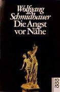 Cover-Bild zu Die Angst vor Nähe von Schmidbauer, Wolfgang