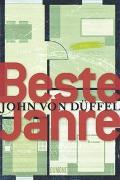 Cover-Bild zu Beste Jahre von Düffel, John von