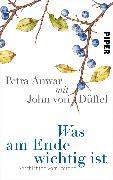 Cover-Bild zu Was am Ende wichtig ist (eBook) von Anwar, Petra