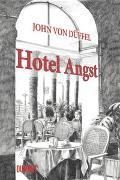 Cover-Bild zu Hotel Angst von Düffel, John von