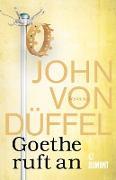 Cover-Bild zu Goethe ruft an (eBook) von Düffel, John von