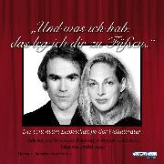 """Cover-Bild zu """"Und was ich hab, das leg ich dir zu Füßen..."""" (Audio Download) von Düffel, John von (Hrsg.)"""