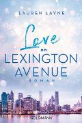 Cover-Bild zu Love on Lexington Avenue von Layne, Lauren