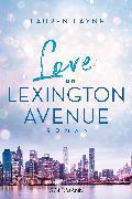 Cover-Bild zu Love on Lexington Avenue (eBook) von Layne, Lauren