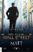 Cover-Bild zu Wolfes of Wall Street - Matt (eBook) von Layne, Lauren