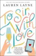 Cover-Bild zu To Sir, With Love (eBook) von Layne, Lauren