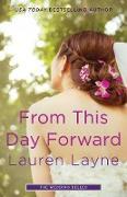 Cover-Bild zu From This Day Forward (eBook) von Layne, Lauren