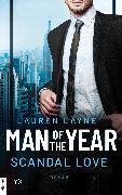 Cover-Bild zu Man of the Year - Scandal Love (eBook) von Layne, Lauren