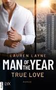 Cover-Bild zu Man of the Year - True Love (eBook) von Layne, Lauren