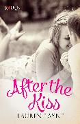 Cover-Bild zu After the Kiss: A Rouge Contemporary Romance (eBook) von Layne, Lauren
