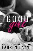 Cover-Bild zu Good Girl (eBook) von Layne, Lauren