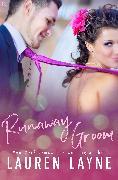 Cover-Bild zu Runaway Groom (eBook) von Layne, Lauren