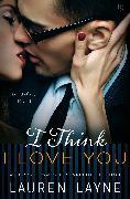 Cover-Bild zu I Think I Love You (eBook) von Layne, Lauren