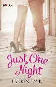 Cover-Bild zu Just One Night: A Rouge Contemporary Romance (eBook) von Layne, Lauren