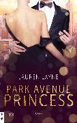Cover-Bild zu Park Avenue Princess (eBook) von Layne, Lauren