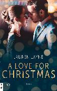 Cover-Bild zu A Love for Christmas (eBook) von Layne, Lauren
