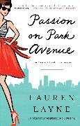 Cover-Bild zu Passion on Park Avenue (eBook) von Layne, Lauren
