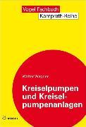Cover-Bild zu Kreiselpumpen und Kreiselpumpenanlagen (eBook) von Wagner, Walter