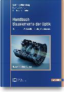Cover-Bild zu Handbuch Bauelemente der Optik von Löffler-Mang, Martin (Hrsg.)