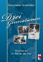 Cover-Bild zu Drei Generationen von Schröder, Gottfried