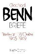 Cover-Bild zu Briefe an F. W. Oelze. 1945-1949 von Benn, Gottfried
