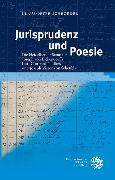 Cover-Bild zu Jurisprudenz und Poesie (eBook) von Schroeder, Klaus-Peter