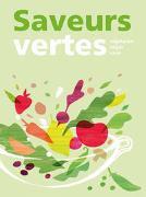 Cover-Bild zu Saveurs vertes von Groupe d'auteurs