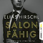 Cover-Bild zu Salonfähig (Ungekürzt) (Audio Download) von Hirschl, Elias