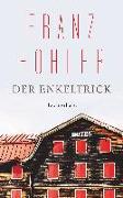 Cover-Bild zu Der Enkeltrick von Hohler, Franz
