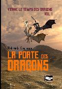 Cover-Bild zu La porte des dragons (eBook) von Coulomb, Patrick