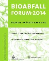 Cover-Bild zu BioabfallForum 2014 von Kranert, Martin (Hrsg.)