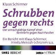Cover-Bild zu Schrubben gegen Rechts (Audio Download) von Schirmer, Klaus