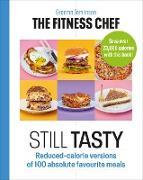 Cover-Bild zu Tomlinson, Graeme: The Fitness Chef: Still Tasty (eBook)